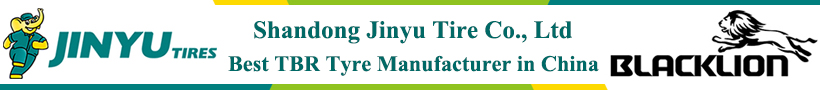 Best China TBR tyres manufacturer, Shandong Jinyu Tire Company, Jinyu TBR Tyres, Blacklion TBR Tires Factory